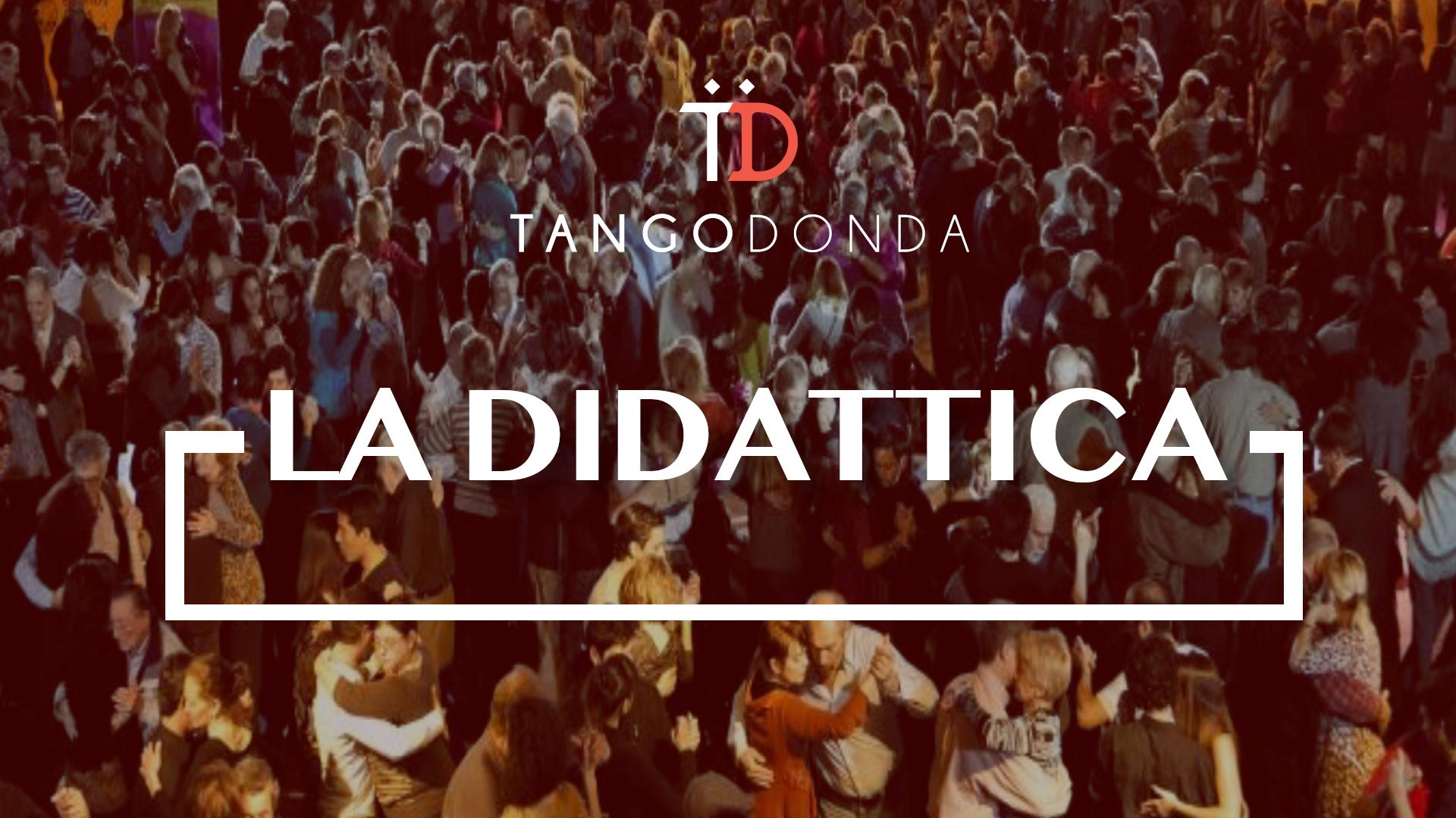 La didattica della Scuola Tango Donda