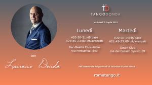 il tango in presenza a luglio 2021 con Luciano Donda. Riprendono le lezioni